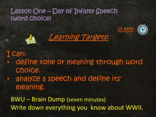 Learning Targets: I can:  define tone or meaning through word choice.