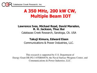 A 350 MHz, 200 kW CW,  Multiple Beam IOT