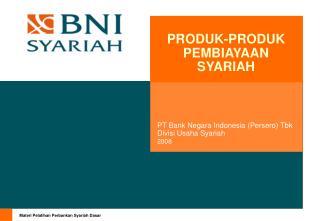 PT Bank Negara Indonesia (Persero) Tbk Divisi Usaha Syariah 2008