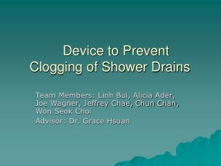 Device to Prevent  Clogging of Shower Drains