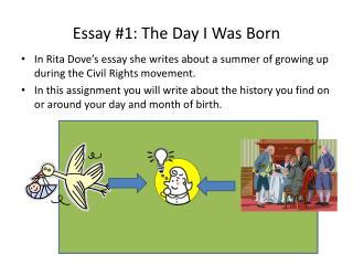 Essay #1: The Day I Was Born