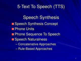 5-Text To Speech (TTS)  Speech Synthesis