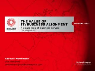 THE VALUE OF IT/BUSINESS ALIGNMENT A closer look at business service management