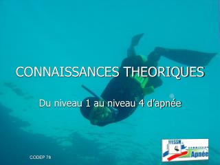 CONNAISSANCES THEORIQUES