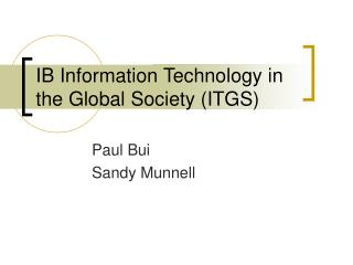 IB Information Technology in the Global Society (ITGS)
