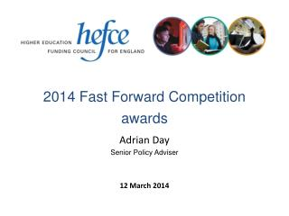 2014 Fast Forward Competition awards