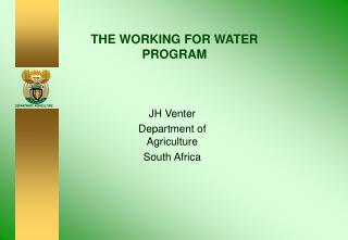 THE WORKING FOR WATER PROGRAM
