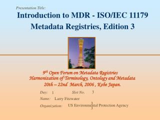 Introduction to MDR - ISO/IEC 11179 Metadata Registries, Edition 3