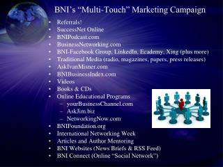 "BNI's ""Multi-Touch"" Marketing Campaign"
