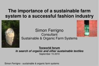 The importance of a sustainable farm system to a successful fashion industry