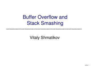 Buffer Overflow and Stack Smashing