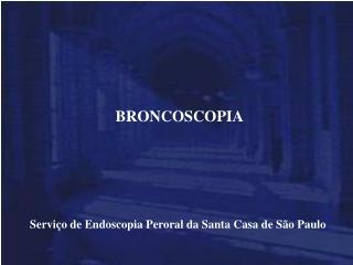 Serviço de Endoscopia Peroral da Santa Casa de São Paulo