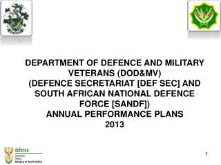 DEPARTMENT OF DEFENCE AND MILITARY VETERANS (DOD&MV)