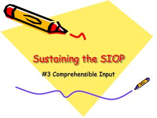 Sustaining the SIOP