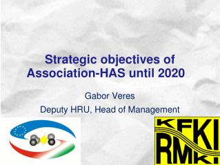 Strategic objectives  of  Association-HAS until  2020