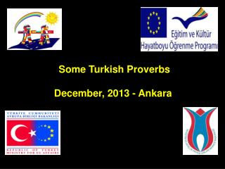 Some Turkish Proverbs December, 2013 - Ankara