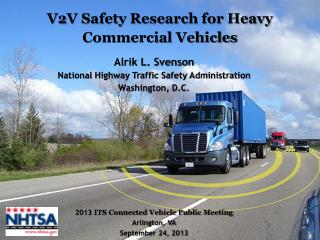 V2V Safety Research for Heavy Commercial Vehicles