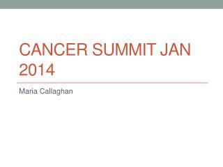 Cancer Summit  JaN  2014