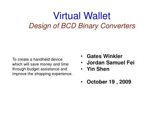Virtual Wallet Design of BCD Binary Converters