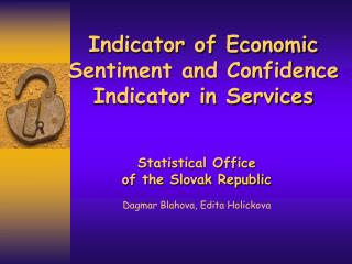 Indicator of Economic Sentiment and Confidence Indicator in Services