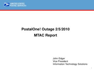 PostalOne! Outage 2/5/2010  MTAC Report