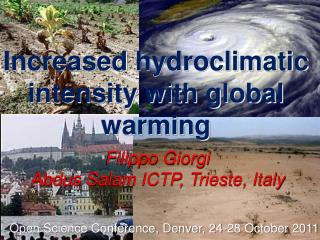 Increased  hydroclimatic intensity with global warming