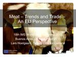 Meat   Trends and Trade   An EU Perspective