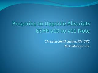 Preparing to Upgrade Allscripts EEHR v10 to v11 Note
