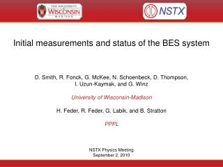 Initial measurements and status of the BES system