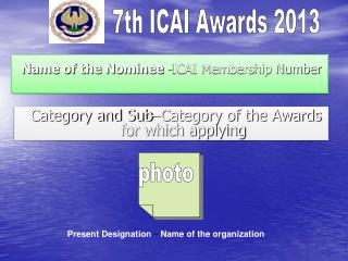 Name of the Nominee  -ICAI Membership Number