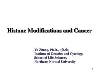 Histone Modifications  and Cancer
