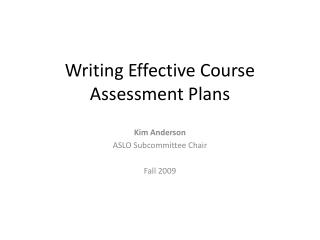 Writing Effective Course Assessment Plans