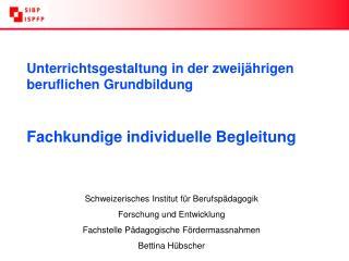 Schweizerisches Institut für Berufspädagogik Forschung und Entwicklung