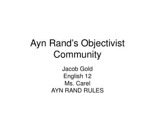 Ayn Rand's Objectivist Community