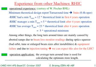 Experience from other Machines: RHIC