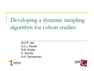 Developing a dynamic sampling algorithm for cohort studies
