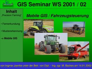 GIS Seminar WS 2001 / 02