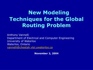 New Modeling Techniques for the Global Routing Problem