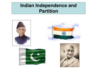 Indian Independence and Partition