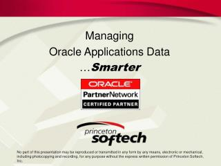 Managing  Oracle Applications Data … Smarter