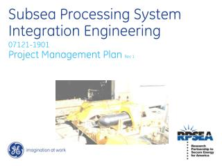 Subsea Processing System Integration Engineering
