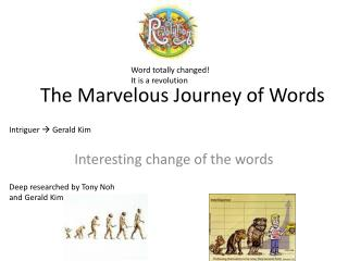The Marvelous Journey of Words