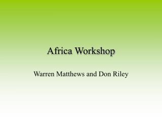Africa Workshop