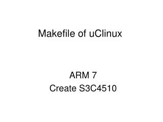 Makefile of uClinux