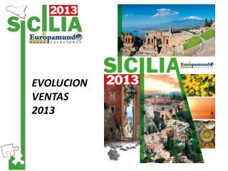 EVOLUCION VENTAS 2013