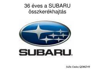 36 éves a SUBARU összkerékhajtás