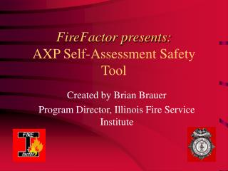 FireFactor presents: AXP Self-Assessment Safety Tool