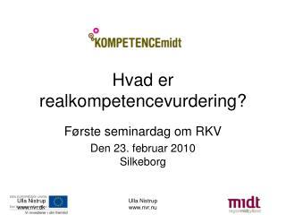 Hvad er realkompetencevurdering?