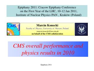 CMS overall performance and physics results in 2010