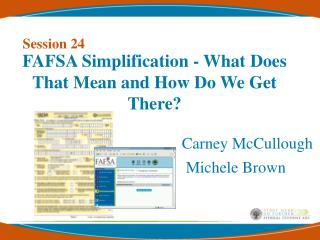FAFSA Simplification - What Does That Mean and How Do We Get There